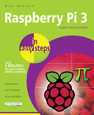 Raspberry Pi 3 in easy steps by Mike McGrath - NEW - Free P&P