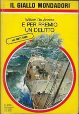 (William de Andrea) E per premio un delitto 1989 Mondadori il giallo 2122