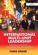 International Multi-Unit Leadership: Developing Local Leaders in International M