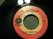 GLEN CAMPBELL TRY A LITTLE KISS & LONELY MY LONELY FRIEND CAPITOL 2659