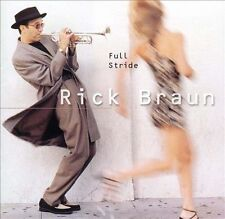 Rick Braun - Full Stride Like New Jazz