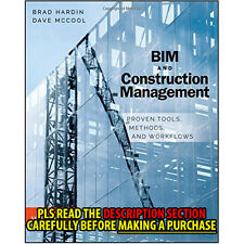 FAST SHIP: Bim And Construction Management: Proven Tools 2E by Brad Hardi