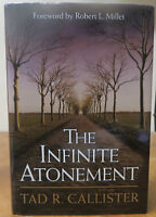 The Infinite Atonement by Tad R. Callister  (HB)
