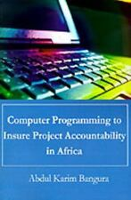 Computer Programming to Insure Project Accountability in Africa by Abdul...