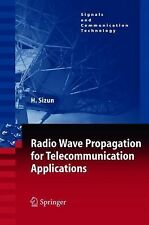 Radio Wave Propagation for Telecommunication Applications by Hervé Sizun...