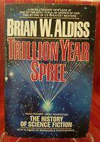 TRILLION YEAR SPREE: HISTORY OF SCIENCE FICTION edited by Brian W Aldiss TPB