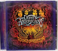 """Dirty Americans - Strange Generation (CD 2004) Features """"Burn You Down"""""""