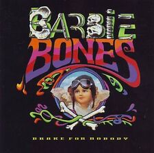Barbie Bones Brake For Nobody CD Nuovo