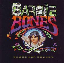 Barbie Bones Brake For Nobody CD Nuovo