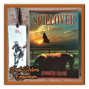SPILLOVER a novel by Jennifer Crane Soft cover book with free bookmark