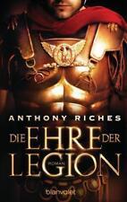 Die Ehre der Legion von Anthony Riches (2016, Taschenbuch), UNGELESEN