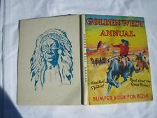 Rare 1954 book - Golden West Annual Bumper Book for Boys edited Peter Collins.