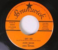 Northern Soul 45 Jackie Wilson And Linda Hopkins - Say I Do / Shake A Hand On Br