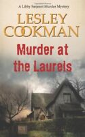 Murder at the Laurels (Libby Sarjeant Murder Mystery Series) By Lesley Cookman