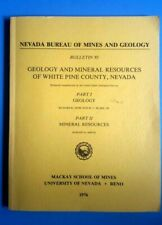 Nevada Bureau of Mines and Geology Mineral Resources of White Pine County Nevada