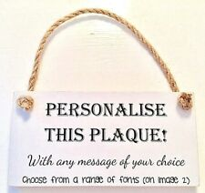 "PERSONALISED ANY TEXT CUSTOM MADE PRINTED shabby chic wood 6x3"" sign plaque GIFT"