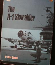 THE A-1 SKYRAIDER BIRDSALL ARCO