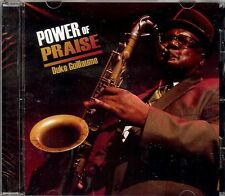 DUKE GUILLAUME  Power Of Praise   New Sealed  Sax Instrumental Gospel CD