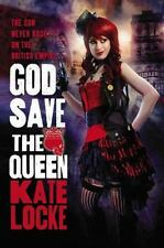God Save The Queen by Kate Locke HC new