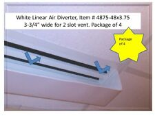 """White Linear Air Diverter 48"""" long x 3.75"""" wide-Package of 4 for 2 slot diffuser"""
