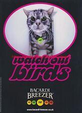 """Bacardi Breezer """"Watch Out Birds"""" 2001 Magazine Advert #7541"""