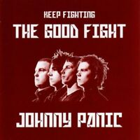 Johnny Panic-The Good Fight CD   New