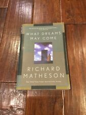 What Dreams May Come: A Novel by Matheson, Richard Paperback