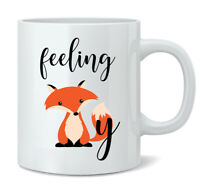 Christmas Gift Novelty Mugs Fox Novelty Mugs Feeling Foxy Coffee Mug 11oz Cup