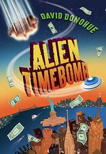 Alien Timebomb, David Donohue, New Book