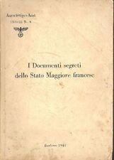 AA.VV. - I Documenti segreti dello Stato Maggiore francese.