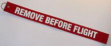 REMOVE BEFORE FLIGHT Schlüsselanhänger rot Keyring red Schlüssel Anhänger 49x5cm