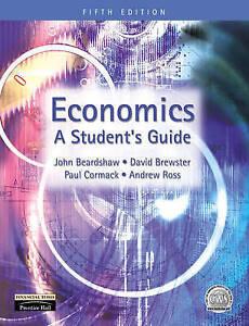 Economics: A Student's Guide, Mr John Beardshaw, Mr Dave Brewster,