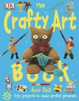 Very Good, The Crafty Art Book, Bull, Jane, Hardcover