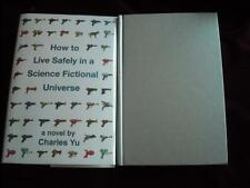 Charles Yu - HOW TO LIVE SAFELY IN A SCIENCE FICTIONAL UNIVERSE - later printing