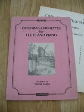 Offenbach Vignettes for Flute & Piano arr. David Evans (Sheet Music) VGC Can Can