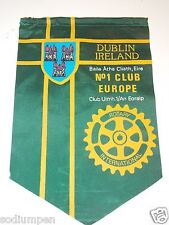 Vintage DUBLIN IRELAND No 1 Europe Rotary International Club Banner Flag Rare