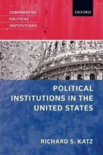 Political Institutions in the United States (Comparative Political Institutions