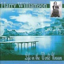 Harry Williamson Life In The World Unseen CD NEW 2000