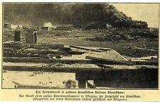 Kiautschau Ein Riesenbrand in unserer chinesischen Kolonie Bilddokument 1907