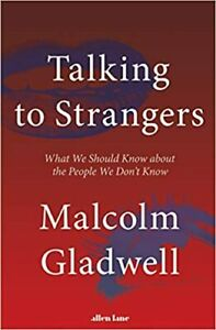 Talking to Strangers : What We Should Know about the People -PAPERBACK
