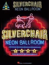 Silverchair - Neon Ballroom Hal Leonard Publishing Corporation 0634006304