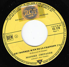 "7"" 45 TOURS JUKEBOX FRANCE MAURICE CHEVALIER ""Ah Donnez M'en De La Chanson"" 50'S"