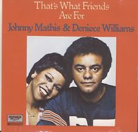 That's What friends are For Johnny Mathis & Deniece Williams Cd