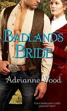 NEW Badlands Bride (Pocket Books Romance) by Adrianne Wood