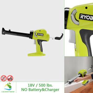 RYOBI 18V Power Caulk Adhesive Gun Variable Speed 500 lbs Force Seal Puncture
