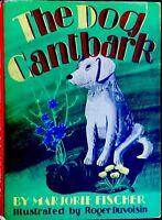 DOG CANTBARK ~Fischer/Roger Duvoisin ~RARE 1940's Children's Book W/ DJ 1st Ed