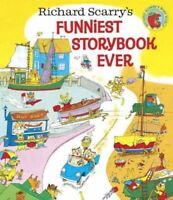Richard Scarry's Funniest Storybook Ever!, Hardcover by Scarry, Richard, Bran...
