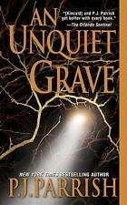 P J Parrish / Unquiet Grave Louis Kincaid Mysteries Suspense 2006