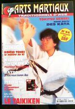 Arts Martiaux Traditionnels n°44; Aikido/ Karaté Shukokai/ Batto Giri/ Itto Ryu
