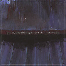 Cerebral Re-Runs Brock Skywalker & His Irregular  MUSIC CD